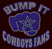 Bump it Cowboys fans custom Rhinestone transfer
