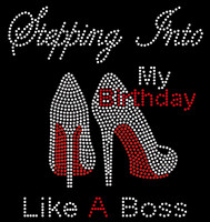 Stepping into my Birthday like a Boss Heels Rhinestone transfer