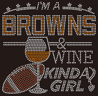 Cleveland Browns Wine Kinda girl Rhinestone Transfer