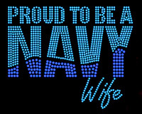 Proud To Be Navy Wife Rhinestone Transfer Iron on