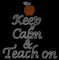 Keep Calm n Teach On Apple School Rhinestone Transfer Iron on
