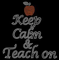 Keep Calm n Teach On Apple School Rhinestone Transfer Iron on