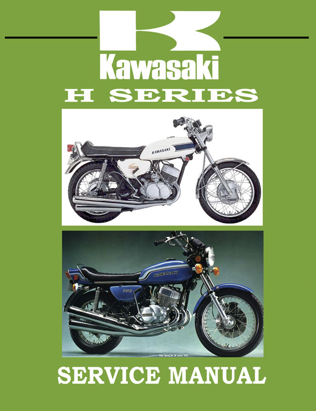 Kawasaki H Series Triples Shop Manual: Mach III and H2-750
