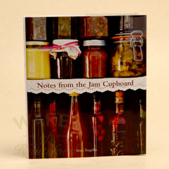 Notes from the Jam Cupboard Preserving Book
