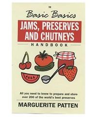 The Basic Jams, Preserves and Chutneys