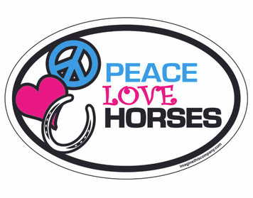 Peace Love Horses OVAL Magnet