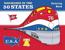 Railroads in the 50 States Coloring Book