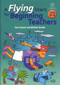 A Flying Start for Beginning Teachers - Years 5-8