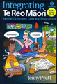 Integrating Te Reo Maori into the Classroom Literacy Programme Book 1