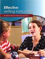Effective Writing Instruction - Evidence-based classroom practices by Alison Davis