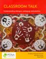 Classroom Talk. Understanding dialogue, pedagogy and practice
