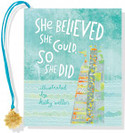 She Believed She Could, So She Did Petite Book