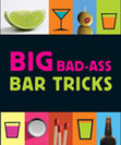 Big Bad Ass Bar Tricks Mini Book
