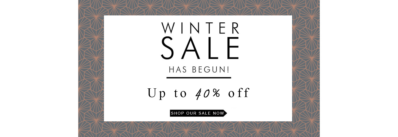 Winter Sale Has Begun!