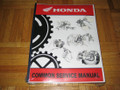 "Common Service Shop Repair Manual Part# 61CSM00 This manual applies for all makes and models despite being titled ""HONDA"""