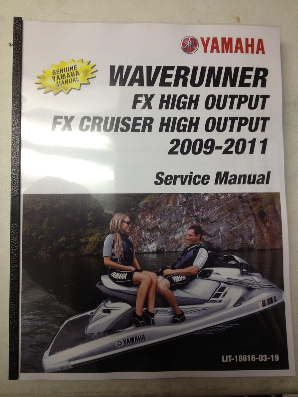 2009-2011 Yamaha WaveRunner FX High Output / FX Cruiser High Output Part#  LIT-18616-03-19 service shop repair manual