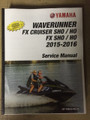 2015-2018 Yamaha WaveRunner FX Cruiser SHO / FX Crsuier HO / FX SHO / FX HO Part# LIT-18616-FX-15 service shop repair manual