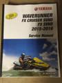 2015-2018 Yamaha WaveRunner FX Cruiser SVHO / FX Cruiser SHO / FX Cruiser HO / FX HO / FX SHO / FX SVHO Part# LIT-18616-FX-V5 service shop repair manual