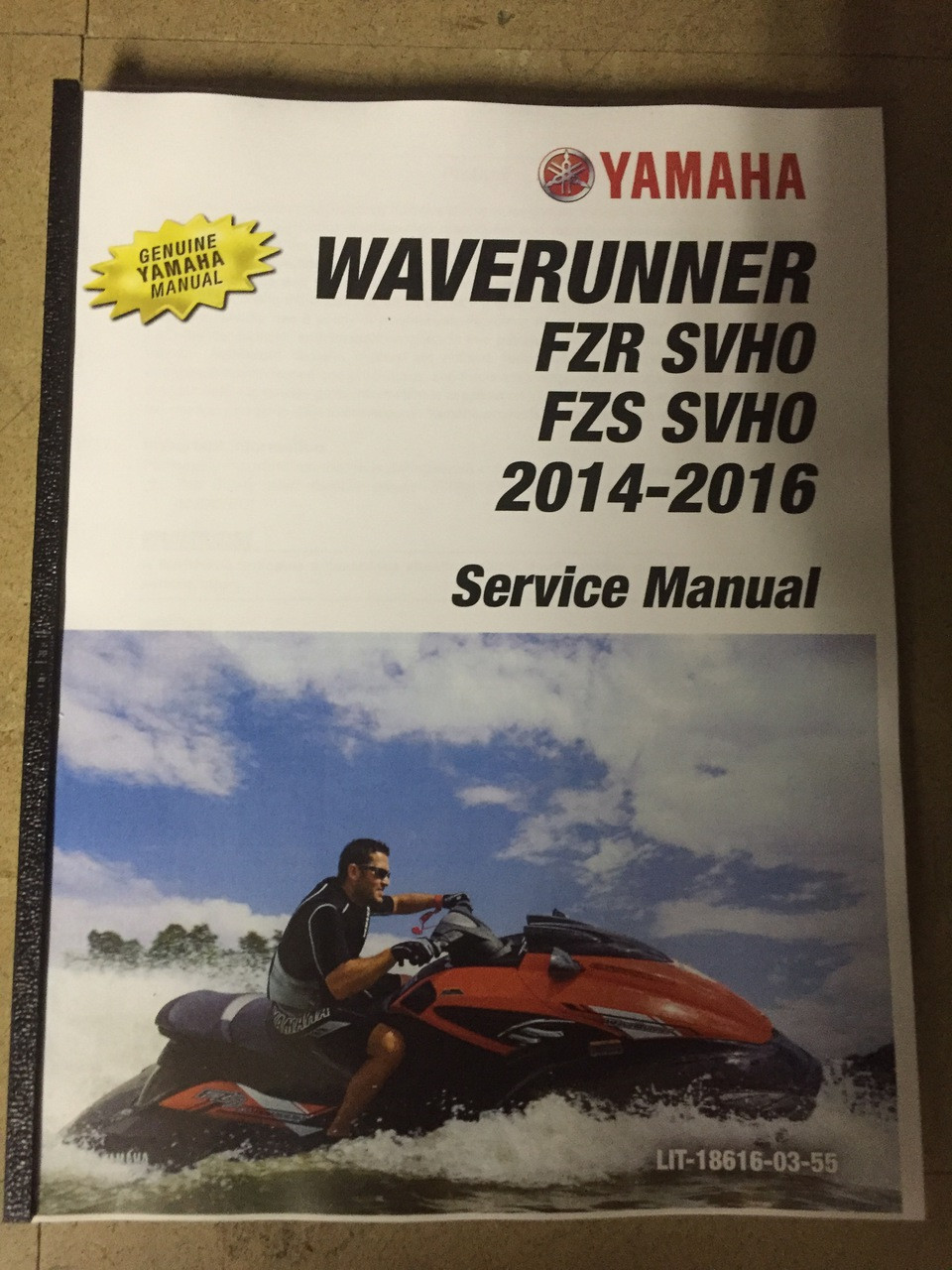 2014-2016 Yamaha WaveRunner FZR SVHO / FZS SVHO Part# LIT-18616-03-55  service shop repair manual