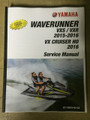2014-2018 Yamaha WaveRunner VXS / VXR / 2016 VX Cruiser HO Part# LIT-18616-03-63 service shop repair manual