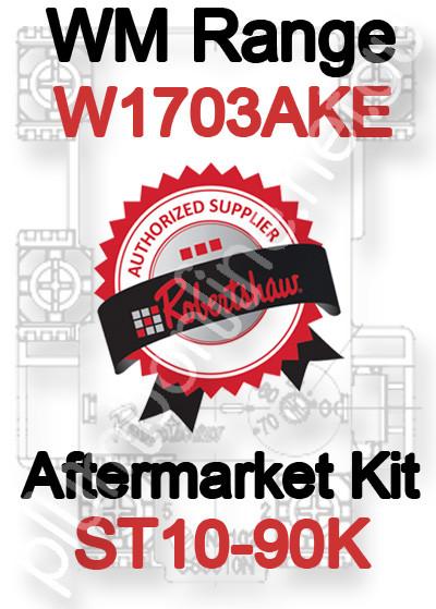 Robertshaw ST 10-90K Aftermarket kit for WM Range W1703AKE