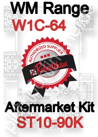 Robertshaw ST 10-90K Aftermarket kit for WM Range W1C-64