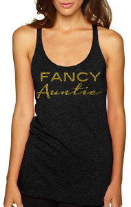 Exclusive Fancy Auntie Racer Back Tank with Gold Glitter Print.  Gifts for Auntie, Auntie Present, Best Aunt Gifts, Auntie TShirt, Aunt T Shirt, I Love My Aunt Sparkly Top, Special Auntie Gift, Baby Announcement for Aunt, Gender Reveal Ideas.