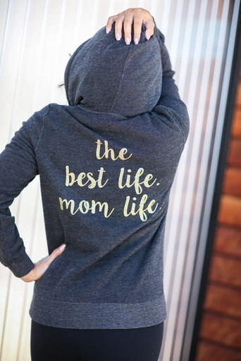 The Best life Mom Life