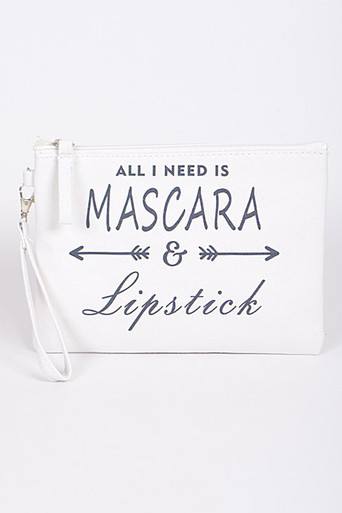 All I Need is Mascara and LIpstick Clutch