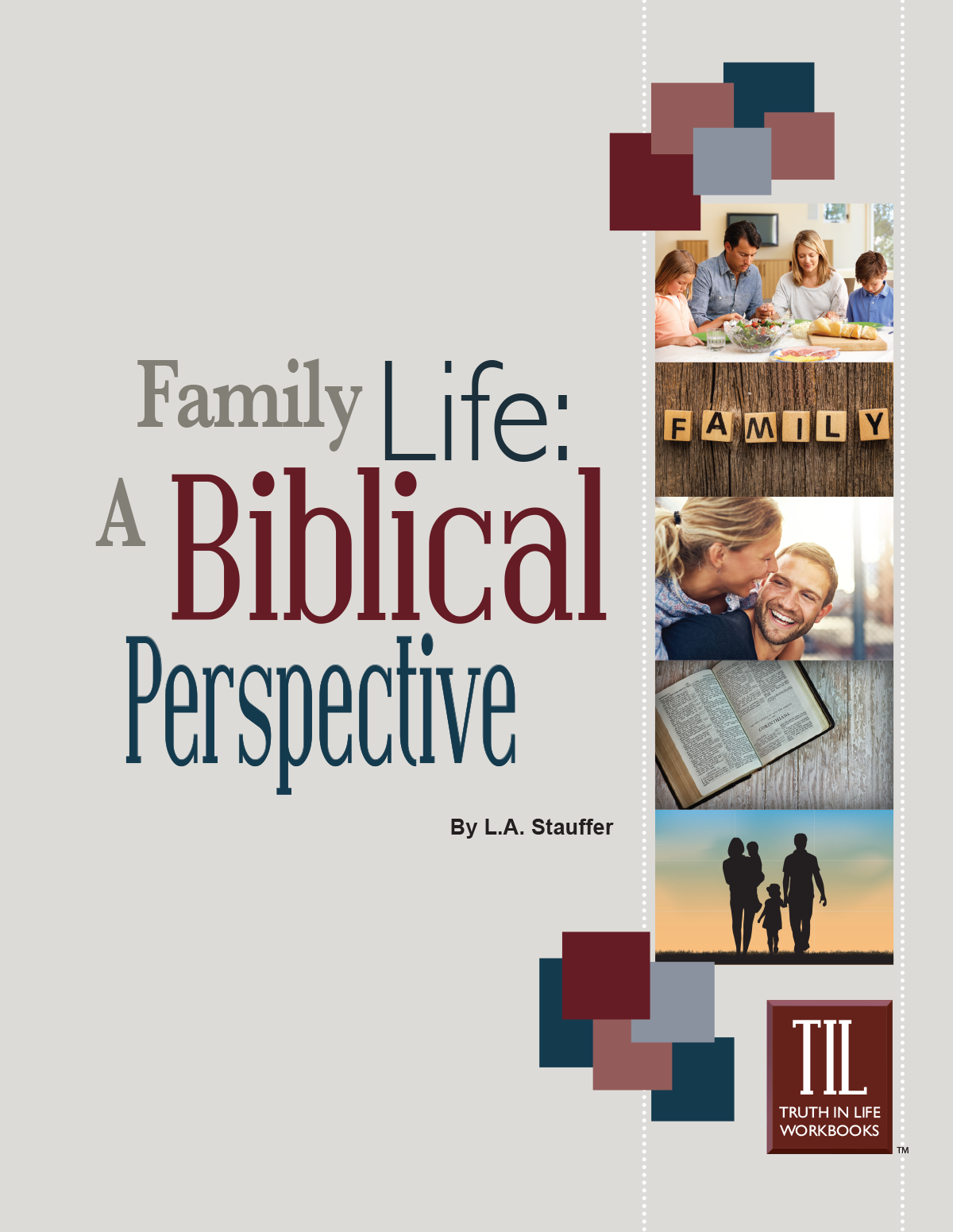 til-family-life-a-biblical-perspective-cover-front.png