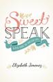 Sweet Speak - Tasteful Words for Christian Girls