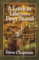 A Look at Life from a Deer Stand PB