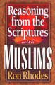 Reasoning from the Scriptures with Muslims