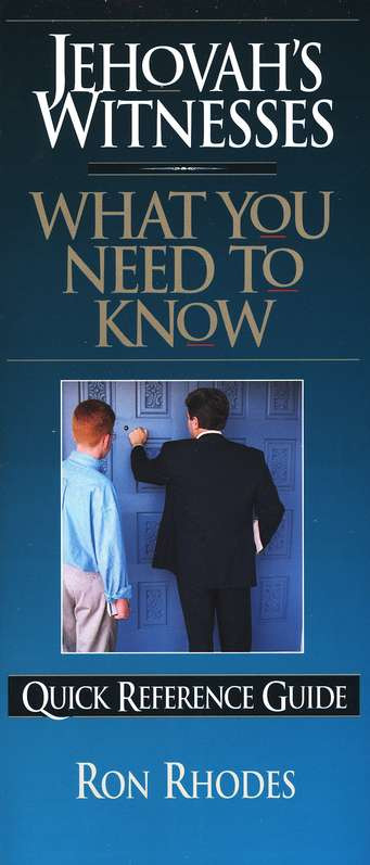 Jehovah's Witnesses: What You Need to Know - Quick Reference Guide