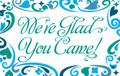 Postcard - We're Glad You Came (pkg 25)