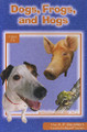 Dogs, Frogs, and Hogs - Learn to Read Level 1