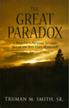 The Great Paradox - A Preacher's Personal Struggle Out of the Anti-Class Movement