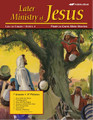 Abeka Bible Stories Later Ministry of Jesus