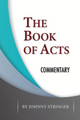 The Book of Acts: Commentary