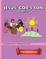 DGW Preschool 2:2 - Jesus: God's Son Part 2 - Teacher's Manual