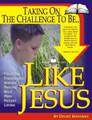Like Jesus, Taking on the Challenge