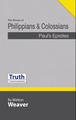 Truth Commentary - Philippians and Colossians (HB) New Edition