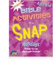 Bible Activities in a Snap - Holidays