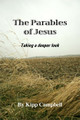 Parables of Jesus: Taking a Deeper Look