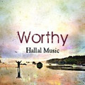 Hallal #5 Worthy CD
