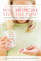 Will Medicine Stop the Pain?