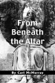 From Beneath the Altar  (Revelation)