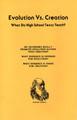 Evolution vs. Creation: What do High School Texts Teach?