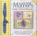 A Little Book of Manners (For Young Ladies)