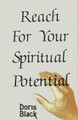 Reach For Your Spiritual Potential
